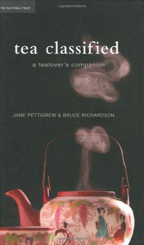 Tea Classified: A Tealover's Companion: 0