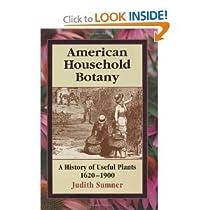 American Household Botany Useful Plants 1620 1900 bySumner