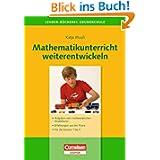 Lehrerbücherei Grundschule - Ideenwerkstatt: Mathematikunterricht weiterentwickeln: Aufgaben zum mathematischen...