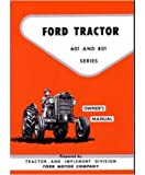 1957 1960 1961 1962 FORD TRACTOR 601 801 Owners Manual User Guide