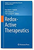 Redox-Active Therapeutics (Oxidative Stress in Applied Basic Research and Clinical Practice)
