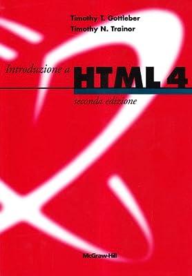 Introduzione a HTML 4. Con CD-ROM