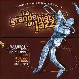 From Hard Bop to Cool (1955-1957) - La Grande Histoire di Jazz