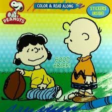 Peanuts Color & Read Along with Stickers ~ Good Grief, Charlie Brown!