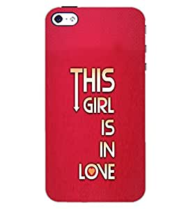 APPLE IPHONE 4S THIS GIRL IS IN LOVE Back Cover by PRINTSWAG