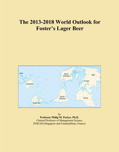 the-2013-2018-world-outlook-for-fosters-lager-beer