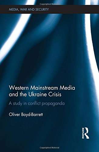 western-mainstream-media-and-the-ukraine-crisis-a-study-in-conflict-propaganda