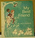 My Best Friend by Joy Dueland