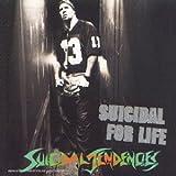echange, troc Suicidal Tendencies - Suicidal For Life