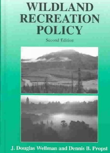 Wildland Recreation Policy: An Introduction