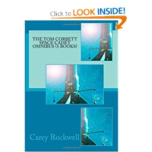 The Tom Corbett Space Cadet Omnibus (5 Books) by Carey Rockwell