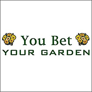 You Bet Your Garden, Perennial Vegetables, October 23, 2008 Radio/TV Program