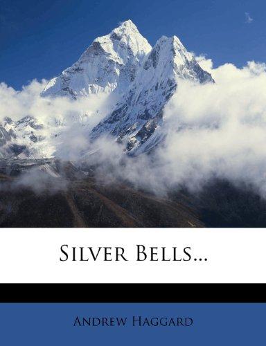 Silver Bells...
