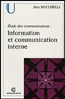 Information et communication interne : Etude des communications. Pour de nouveaux audits