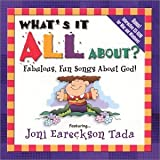 Joni Eareckson Tada What's It All About