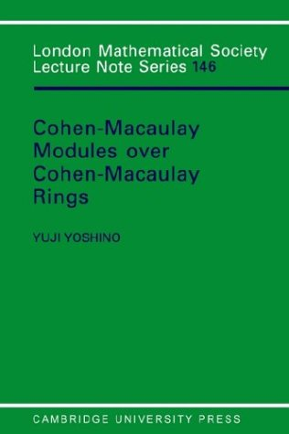 Maximal Cohen-Macaulay Modules over Cohen-Macaulay Rings Paperback (London Mathematical Society Lecture Note Series)