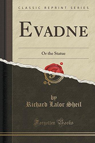 Evadne: Or the Statue (Classic Reprint)