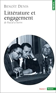 Litt�rature et engagement par Beno�t Denis