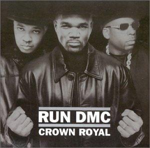 Run-DMC Run-D.M.C. Crown Royal