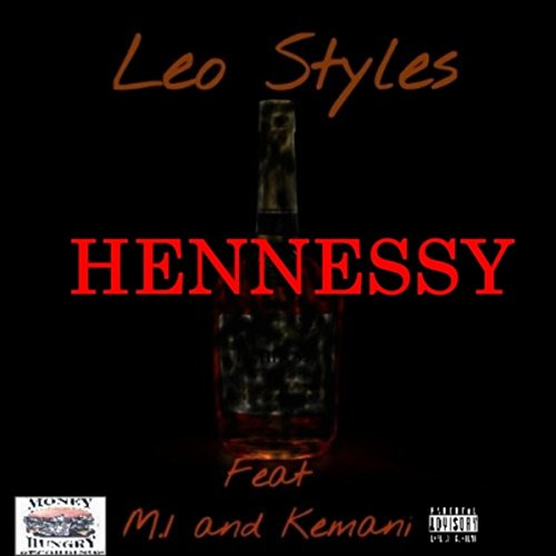 hennessy-feat-m-1-kemani-explicit