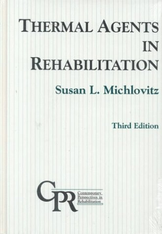 Thermal Agents in Rehabilitation (Contemporary Perspectives in Rehabilitation) (Therapeutic Whirlpool compare prices)