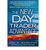 img - for [(The New Day Trader Advantage: Sane, Smart, and Stable - Finding the Daily Trades That Will Make You Rich )] [Author: Jon D. Markman] [Jan-2008] book / textbook / text book