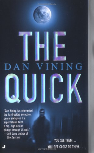 The Quick (A Jimmy Miles Mystery), Vining,Dan