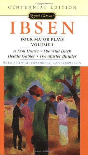 Four Major Plays, Volume I (Signet Classics), Henrik Ibsen