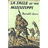 img - for Le Salle Of The Mississippi book / textbook / text book