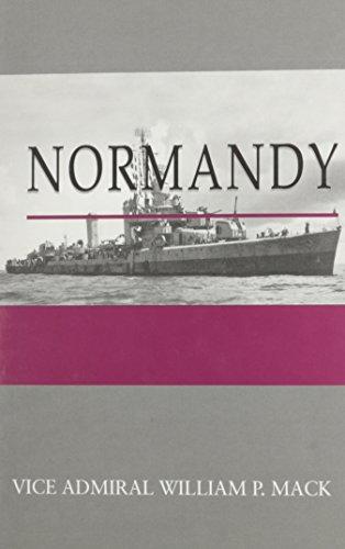 Normandy (Destroyer Series/William P. Mack)