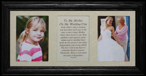 7x15 TO MY MOTHER ON MY WEDDING DAY Poetry & Photo 2-Opening ~ BLACK Solid Oak Frame w/Cream Mat ~ WONDERFUL WEDDING GIFT for the MOTHER of the BRIDE!