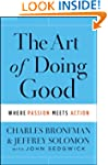 The Art of Doing Good: Where Passion...
