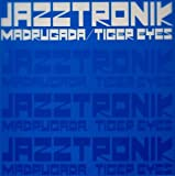 MADRUGADA / TIGER EYES