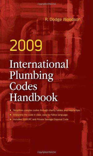 2009 International Plumbing Codes Handbook - McGraw-Hill Professional - 0071606068 - ISBN: 0071606068 - ISBN-13: 9780071606066