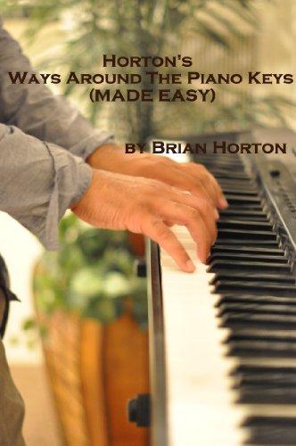 Book: Horton's Ways Around The Piano Keys (Made Easy) by Brian Horton