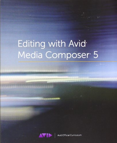 Editing with Avid Media Composer 5 032173467X pdf