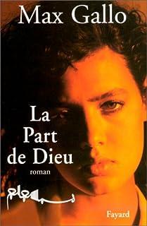 La part de Dieu : roman