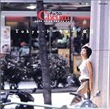Cheuni ピュアボイスシリーズVol.1「Tokyo・トーキョー・東京」