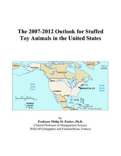 The 2007-2012 Outlook for Stuffed Toy Animals in the United States