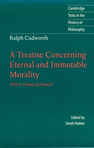 A Treatise Concerning Eternal and Immutable Morality:...