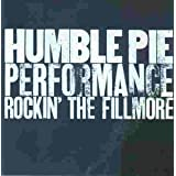 Performance - Rockin&#39; the Fillmorevon &#34;Humble Pie&#34;