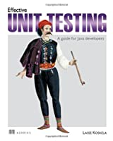Effective Unit Testing: A guide for Java Developers Front Cover