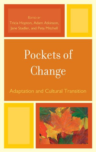 Pockets of Change: Adaptation and Cultural Transition