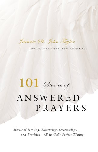 101 Stories of Answered Prayers