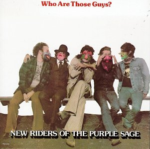 New Riders of the Purple Sage - Who Are Those Guys? - Zortam Music