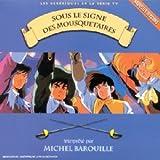 echange, troc Michel Barouille - Sous Le Signe Des Mousquetaires
