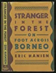Stranger in the Forest: On Foot Acros...
