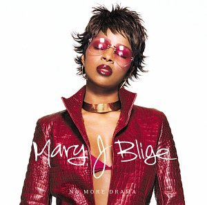 Mary J Blige - No More Drama (2002) - Zortam Music