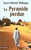 """Afficher """"La pyramide perdue"""""""