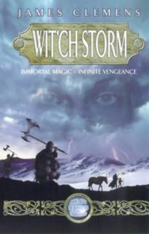Cover of Wit'ch Storm (Banned & the Banished) by James Clemens